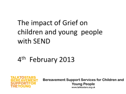 Bereavement Support Services for Children and Young People www