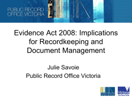 Evidence Act 2008 and recordkeeping JS VECCI 20100518