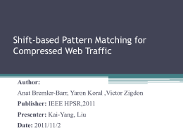 shift-based pattern matching for compressed traffic