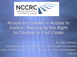 Access to Justice: Discussing the Right to Counsel in Civil Cases