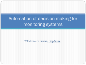 System for automation of decision making for monitoring systems