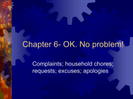 Chapter 6- OK. No problem!