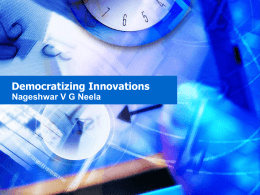 Democratizing Innovations
