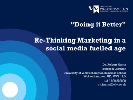 Re-thinking marketing in a social media fuelled age
