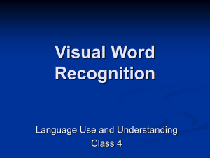 Visual Word Recognition - Brain & Cognitive Sciences