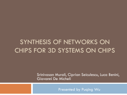 Synthesis of Networks on Chips for 3D Systems on Chips