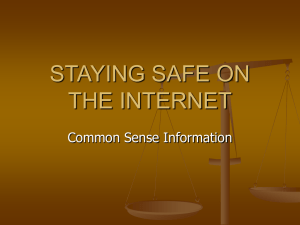 PowerPoint Presentation - STAYING SAFE ON THE INTERNET