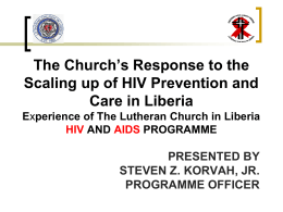 LUTHERAN CHURCH IN LIBERIA HIV AND AIDS PROGRAMME