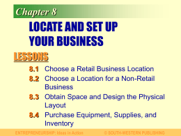 Chapter 8 CHOOSE YOUR LOCATION AND SET UP FOR BUSINESS