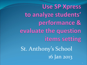 Use SP Xpress to analyze students` performance & evaluate the