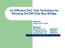 An Efficient SoC Test Technique by Reusing On/Off