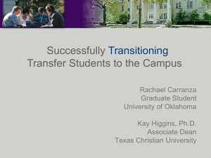 Successfully Transitioning Transfer Students to the Campus