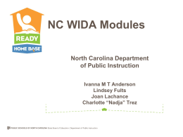 North Carolina: WIDA Online Professional Development Modules