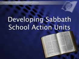 SABBATH SCHOOL ACTION UNIT