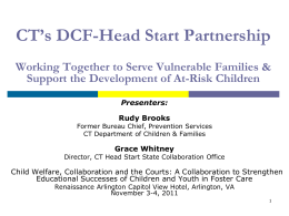 Connecticut`s DCF-Head Start Partnership