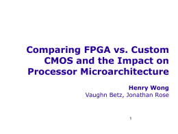 Comparing FPGA vs. Custom CMOS and the Impact