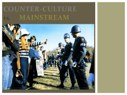 Mainstream vs. Counterculture - Pleasant Valley Community School