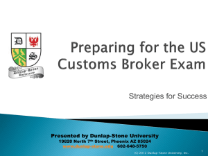 Preparing for the US Customs Broker Exam - Dunlap