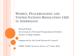 Women, Peacebuilding and United Nations