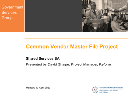Common Vendor Master File Project Shared Services SA