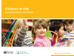 Children at risk: Understanding risk factors