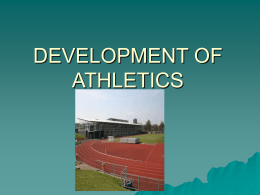 DEVELOPMENT OF ATHLETICS