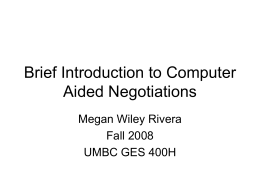 Brief Introduction to Computer Aided Negotiations