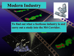 Modern Industry To find out what a footloose