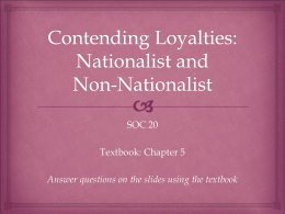 Contending Loyalties: Nationalist and Non