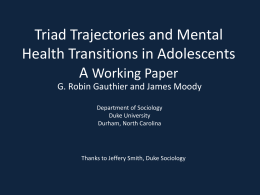 Triad Trajectories and Mental Health Transitions in