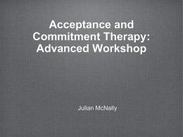 Introduction to Acceptance and Commitment