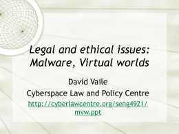 Virtual Worlds - Cyberspace Law and Policy Centre