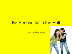 Be Respectful in the Hall