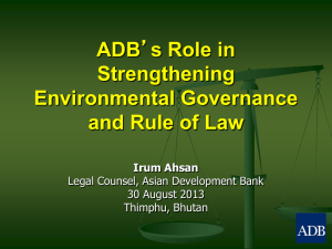 ADB`s Role in Strengthening Environmental Governance and Rule