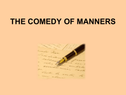 THE COMMEDY OF MANNERS