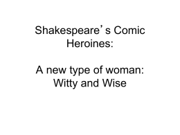 Shakespeare`s Comic Heroines