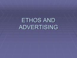 ETHOS AND ADVERTISING