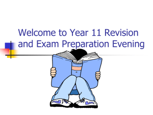Welcome to Year 11 Revision and Exam Preparation Evening