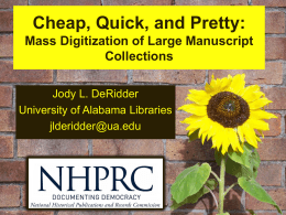 Cheap, Quick, and Pretty: Mass Digitization of
