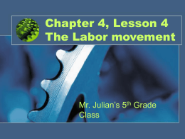 Chapter 4, Lesson 4 The Labor movement