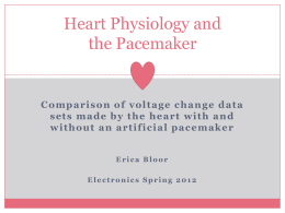 Heart Physiology and the Pacemaker (Comparison of voltage