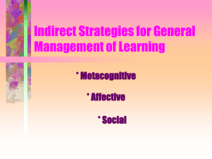 Indirect Strategies for General Management of Learning