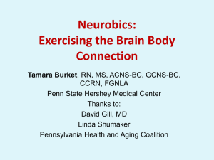 Neurobics: Exercising the Brain Body Connection