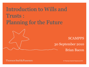 Introduction to Wills and Trusts