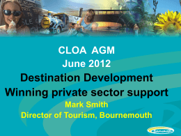 Destination Development – winning private sector support