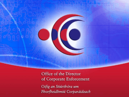 Presentation - Office of the Director of Corporate Enforcement