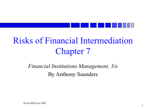 Risks of Financial Intermediation Chapter 7