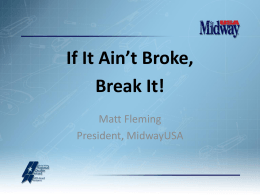 If It Ain`t Broke, Break It!
