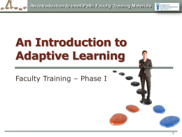 An Introduction to intelliPath: Faculty Training Materials