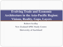 Evolving Trade and Economic Architecture in the Asia